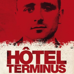 """""""Hôtel Terminus. Klaus Barbie, sa vie et son temps"""" de Marcel Ophuls"""